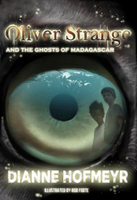 OLIVER STRANGE & THE GHOSTS OF MADAGASCAR