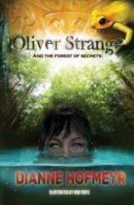 OLIVER STRANGE & THE FOREST OF SECRETS